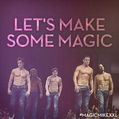 Spread the love. #MagicMikeXXL