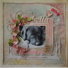 Life is a Hoot: My doggie FRIEND - Bella. Kaisercraft paper from the 365 Days…