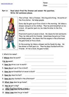 A short reading comprehension in the present simple tense about a day in the life of a fireman. Suitable for beginners or low level elementary learners.Check out the ohers in the series: Sharon the Chef, Paul the Policeman, Tony the Teacher, Nelly the Nurse and Nino the Waiter. - ESL worksheets