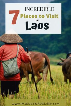 Laos is a country in Southeast Asia that shouldn't get skipped while traveling through this part of the world. Find out about 7 incredible places that exist in Laos and start planning your Laos vacation today. #Laos #southeastasia #imjesstraveling