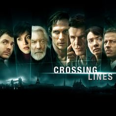 Good series  CROSSING LINES SEASON ONE - OFFICIAL TRAILER