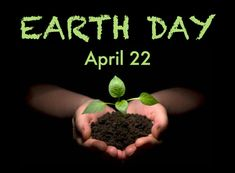 Earth Day - April 22