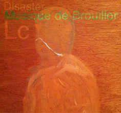 http://disastronaut.posterous.com/musique-de-brouillon-music-from-scratch-disas