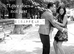 ".""Love does not just disappear."" - Chuck Bass"