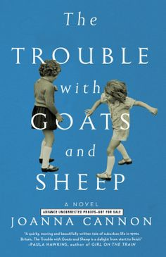The Trouble with Goats and Sheep | Joanna Cannon | 9781501121890 | NetGalley