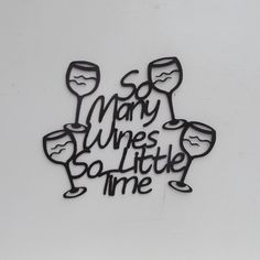 So Many Wines So Little Time by LeatonMetalDesigns on Etsy