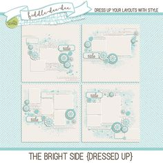 The Bright Side {Dressed Up} templates are fabulously composed layouts that will…