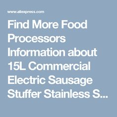 Find More Food Processors Information about 15L Commercial Electric Sausage Stuffer Stainless Steel Vertical Sausage Maker Suasage Filler Machine,High Quality machine setting,China steel coffee machine Suppliers, Cheap steel embossing machine from Guangzhou Sanyue Food Machinery Co.,Ltd on Aliexpress.com