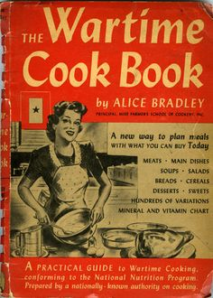 The Wartime Cookbook ~ 1940's