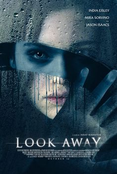 High resolution official theatrical movie poster for Look Away Image dimensions: 1013 x Starring India Eisley, Mira Sorvino, Jason Isaacs, Harrison Gilbertson 2018 Movies, Netflix Movies, New Movies, Movies To Watch, Movies Online, Movie Tv, India Eisley, Jason Isaacs, Mira Sorvino