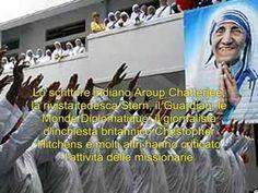 io, attilio folliero: Madre Teresa di Calcutta santificata. Il lato oscu...