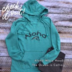 The Ocean is Calling and I must go...the Aloha Wave French Terry hoodie in lagoon.   Perfect lightweight hoodie for summer. Lucky Penny, Hoodies, Sweatshirts, French Terry, Hawaii, Shop Now, Waves, Graphic Sweatshirt, Ocean