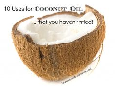 "10 Unusual Uses for Coconut Oil Sears look at the ""oil pulling video"" :) Coconut Oil For Acne, Coconut Oil Uses, Coconut Flour, Coconut Water, Coconut Cream, Almond Flour, Coconut Yogurt, Coconut Sugar, Oil Pulling"