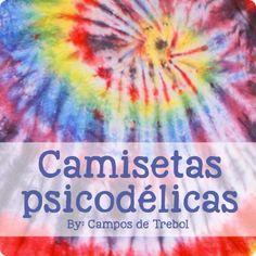 Tutorial: Camisetas psicodélicas teñidas.   El invernadero creativo