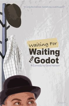 Mock Poster for 'Waiting For Waiting For Godot'