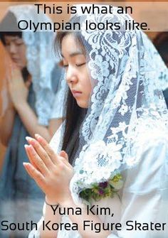 """Previous pinner: """"Yuna makes me proud to be Korean."""" She makes me proud to be Catholic."""