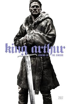 King Arthur and Excalibur feature on the poster for Guy Ritchie's new film