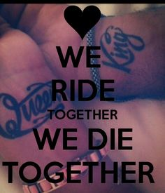 49 Catchy Ride or Die Quotes, Sayings, Images & Graphics My King Quotes, Valentine's Day Quotes, Queen Quotes, Couple Quotes, Love Quotes For Him, Quote Of The Day, Calm Quotes, Funny Quotes, Bonnie And Clyde Tattoo