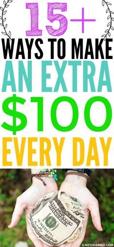 15+ ways to make an extra $100 every day. Ways to make extra money. How to make extra income. How to start a side hustle. Side income. Ways to boost your income. #makeextramoney #boostincome #sidehustle