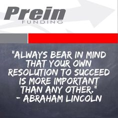 """""""Always bear in mind that your own resolution to succeed is more important than any other.""""  Abraham Lincoln  #Quote #QuoteOfTheDay #PhotoOfTheDay #PicOfTheDay #Instagood #BestOfTheDay #Motivation #Inspiration #Success #PREINFunding #HardMoney #RealEstate #RealEstateInvestor #Realtor #RealEstateAgent #Business #Entrepreneur #Luxury #FlippingHouses #Invest #Cashflow #Wealth #BuildingAnEmpire #Dream #Big #Winning #BeastMode  #NeverQuit"""