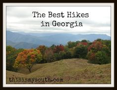 best hikes in georgia. .this will come in handy!