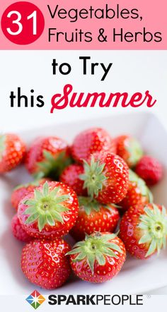 What fruits, veggies and herbs are great to eat in the summertime? There are so many healthy options for summertime foods! Let us help you decide.