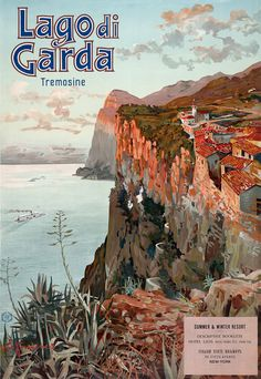 """Lago di Garda, Tremosine. Vintage Italian travel poster for the Tremosine community on a bluff overlooking Lake Garda. Illustrated by Elio Ximenes, circa 1920s. """"Summer & winter resort. Descriptive booklets. Hotel lists (with terms) etc, from the Italian State Railways. 281 Fifth Avenue. New York."""""""