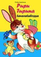 Pupu Tupuna tavaratalossa - Pirkko Koskimies - Kovakantinen (9789513225841) - Kirjat - Bookplus kirjakauppa