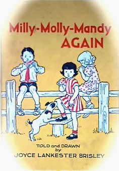 Milly Molly Mandy by Joyce Lancaster Brisley. Don't you just love these books? (my daughter now loves them too) 1970s Childhood, Childhood Memories, Milly And Molly, Enid Blyton Books, Good Books, My Books, Book Writer, Vintage Children's Books, Children's Book Illustration