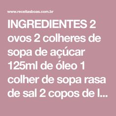 INGREDIENTES 2 ovos 2 colheres de sopa de açúcar 125ml de óleo 1 colher de sopa rasa de sal 2 copos de leite morno (ou de água) 3 tabletes (45g) de fermento biológico fresco 1kg de farinha de trigo COMO FAZER PÃO FOFINHO MODO DE PREPARO Bata os ovos, o açúcar, o óleo, o sal, [...]