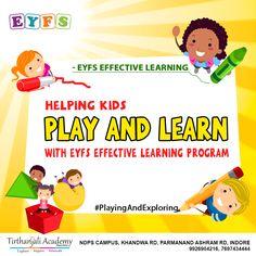 Eyfs Curriculum, Effective Learning, Nursery School, Indore, Kindergarten Teachers, Pre School, Gain, Knowledge, Kids