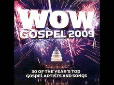 WOW GOSPEL 2009 Full Album PART 2