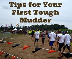 Tough Mudder Tips for mud race beginners.