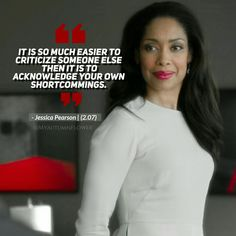 Jessica Pearson Life lessons Inspirational Wuotes, Inspirational Quotes About Success, Motivational Quotes, Encouragement Quotes, Wisdom Quotes, Quotes To Live By, Life Quotes, Qoutes, Maturity Quotes