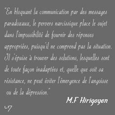 """Tiré de """"Le Harcèlement Moral"""", """"La communication perverse"""" de MF Hirigoyen"""