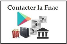 Contacter la FNAC : Telephone, Mail, Adresse, Horaires