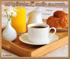 JÓ REGGELT, SZÉP NAPOT KÉPEK Good Morning, Mugs, Tableware, Mornings, Facebook, Buen Dia, Dinnerware, Bonjour, Tumblers