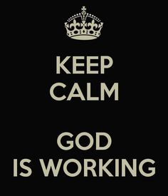 devon franklin quotes | God is working. Even when you don't see Him!