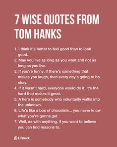 I always like this man, wise words!:) 7 Quotes From Tom Hanks That Are Full Of Wisdom Wise Quotes, Quotable Quotes, Movie Quotes, Great Quotes, Words Quotes, Wise Words, Quotes To Live By, Motivational Quotes, Inspirational Quotes
