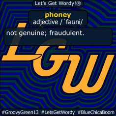 phoney 12/15/2020 GFX Definition of the Day phoney adjective /ˈfəʊni/ not #genuine ; #fraudulent . #dailygfxdef #letsgetwordy #phoney Beaufort Scale, American Carnage, Aussie Australia, Clinton Foundation, Thing 1, Christian Christmas, Berlin Wall, Batman Vs Superman