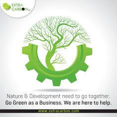 Many businesses are going green as part of their CSR activities. You can do the same. Visit our website to know more about how #ExtraCarbon can help you: http://www.extracarbon.com/