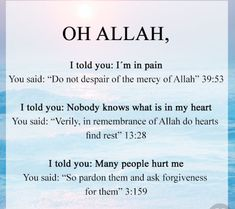 Allah I told you I'm in pain! Allah Quotes, Muslim Quotes, Quran Quotes, Religious Quotes, Me Quotes, Arabic Quotes, Fact Quotes, Attitude Quotes, Hindi Quotes