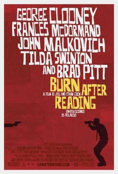 Burn After Reading George Clooney, Francis McDormand, John Malkovich, Tilda Swinton, Brad Pitt Tilda Swinton, Brad Pitt, Saul Bass, George Clooney, Quero Ser John Malkovich, Love Movie, Movie Tv, Movie List, Crazy Movie
