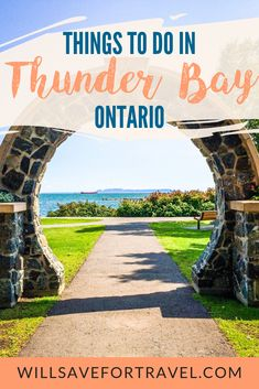10 Things To Do In Thunder Bay Ontario
