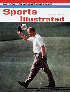 Sports Illustrated cover after Nicklaus beat Palmer in 1962 U.S. Open.