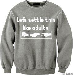 Rock, Paper, Scissors Sweatshirt  How I do.. how bout you?