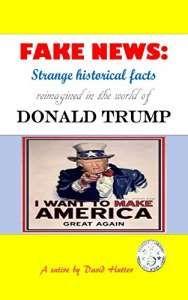 Review: FAKE NEWS by David Hutter https://buff.ly/2ikOt1H?utm_content=buffer2246f&utm_medium=social&utm_source=pinterest.com&utm_campaign=buffer #satire #politics