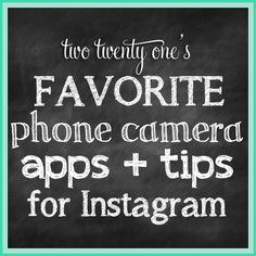 favorite phone camera apps and tips