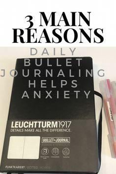 3 main reasons daily bullet Journaling helps with anxiety!
