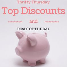 Thrifty Thursday Top Discounts and Deals of the Day is a list of the best coupons, promo codes and sales going on NOW!